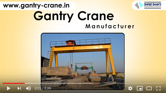Gantry Crane Manufacturer in Gujarat,India